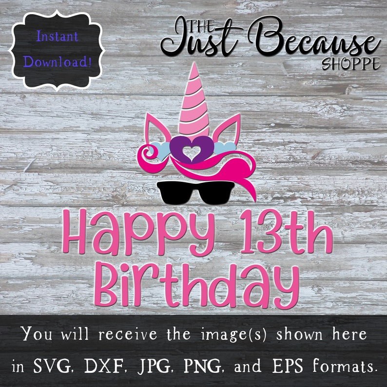 SVG Unicorn 13th Birthday Happy Thirteenth Svg