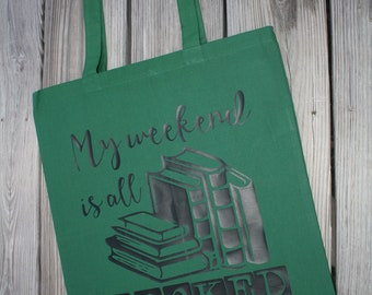 My Weekend is all Booked Canvas Tote