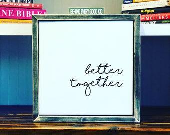 Better Together Barn Wood Frame