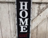 Home Sweet Home Sign Vintage Style Embossed Sign