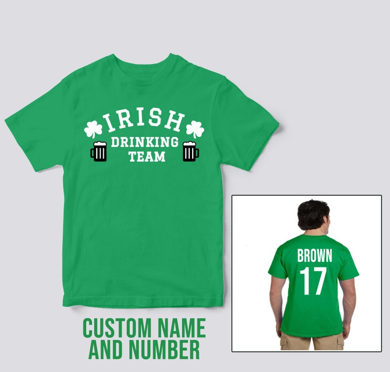 2e698959843b4 Custom Name Number Tshirt Custom ST Patricks Day Shirt Irish