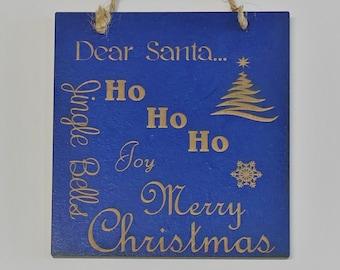 Dear Santa  - Laser Engraved Wall Plaque - Christmas 2021