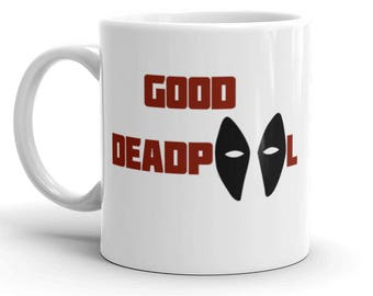 Good Deadpool / Bad Deadpool - Inspired -  Ceramic mug, custom, gift, geek, movie, coffee, tea, merc with a mouth. USA/Canada