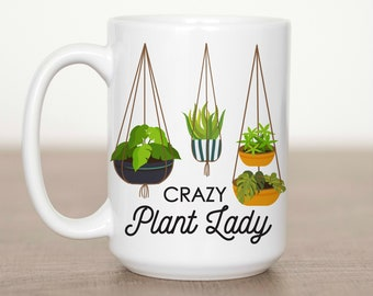 Crazy Plant Lady 15 oz Mug