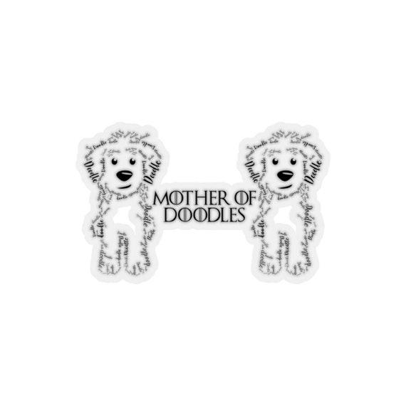 GoldenDoodle Kiss-Cut Transparent Mother of Doodles Sticker - Sheepadoodle,  Bernedoodle, Labradoodle