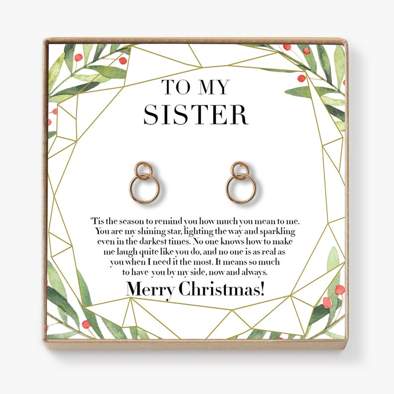 Christmas Gift for Sister Earrings: Present, Jewelry, Xmas Gift, Holiday  Gift, Gift Idea, Sister Gift, Big Sister, 2 Interlocking Circles
