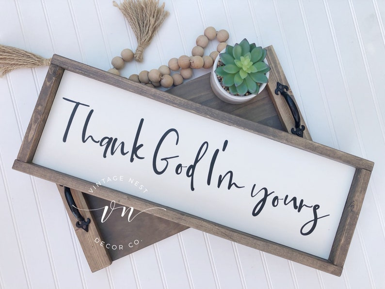 Thank God Im Yours Sign Yours Song Lyric Country Song Etsy