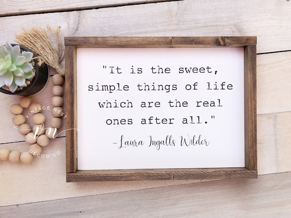 It Is The Sweet Simple Things In Life Simple Things In Life Etsy