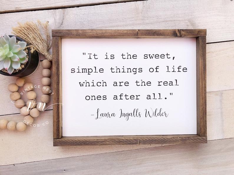 It Is The Sweet Simple Things In Life Simple Things In Life Etsy