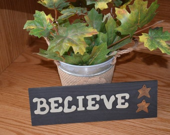 "Small Wood ""Believe"" Decor"