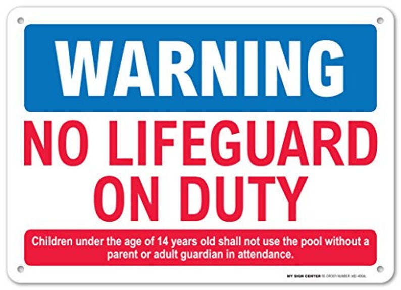 72b80a246d7a Warning No Lifeguard On Duty Sign Pool Safety Rules