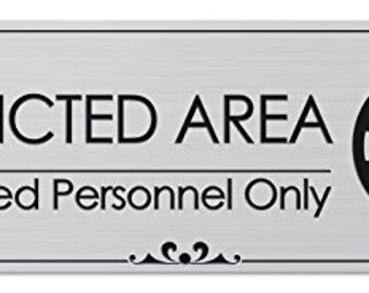 """Restricted Area Authorized Personnel Only - Laser Engraved Sign - 3""""x9"""" - .050 Brushed Silver Plastic"""
