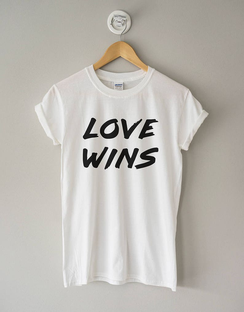 Love Wins T Shirt Love Wins Tee Love Gift Love Wins Etsy