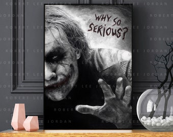 The Joker poster - Heath Ledger - Realistic pencil portrait - Signed print - gift - Batman - Why So Serious?