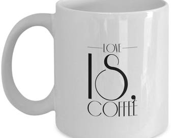 love is coffee mug