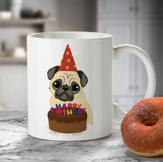 Pug Birthday Cake Mug Lovers Gifts