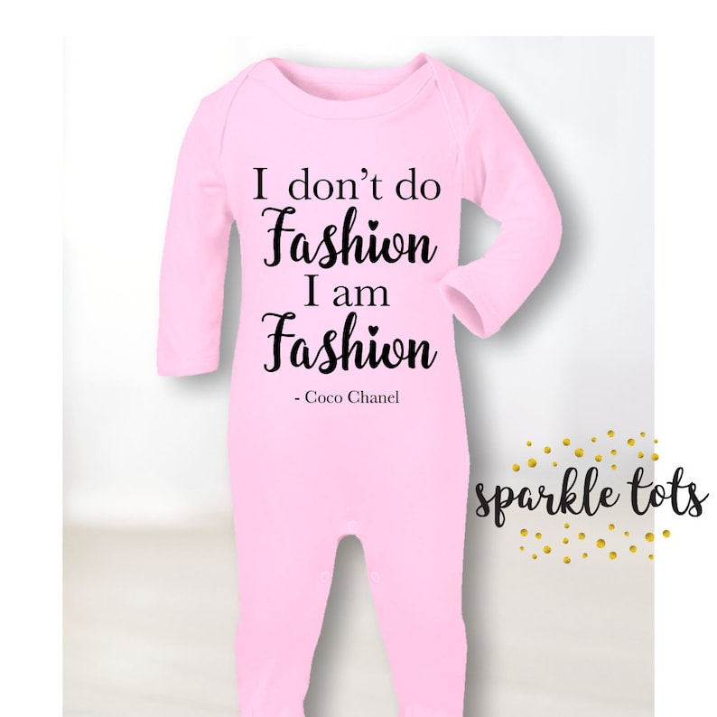 b3b62ccb6 designer baby gifts - designer inspired baby clothing - Coco Quotes I don t  do fashion I am fashion