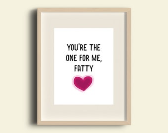A4 Print Morrissey - You're the one for me, fatty lyrics - 'You're the one for me, fatty'