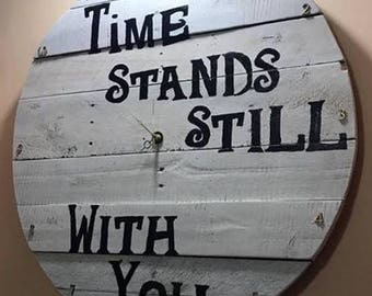 Time Stands Still With You- Clock