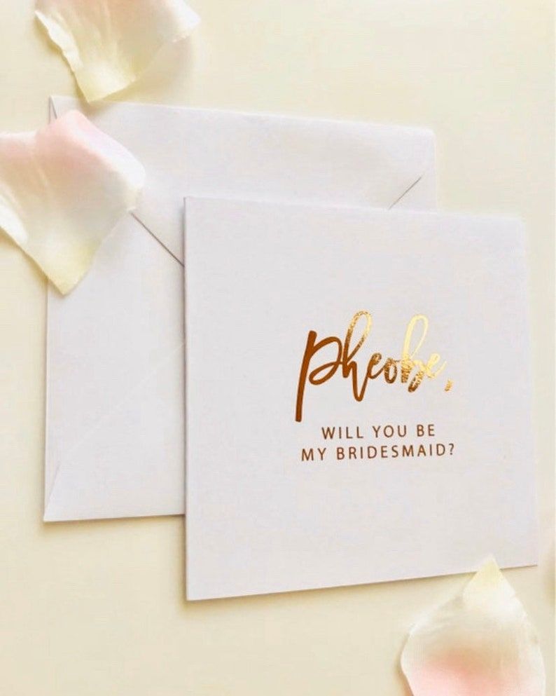 Personalised foil will you be my Bridesmaid Proposal Card 5x5 image 0