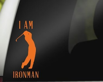 I am Ironman Decal, Golfer Decal, Golf Irons, Gift for Him, Golf Gift, Golf Decal, Funny Golf Gift, Father's Day, Gift for Dad, Golfer, Golf