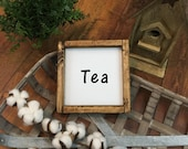 Wood Sign, Framed Tea Sign, Farmhouse Rustic Country Style Decor, Coffee Tea Sign, Small Wall Plaque, Kitchen Counter Coffee Bar Gallery