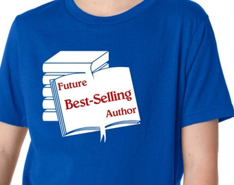 f0a6d786 Future Best Selling Author Shirt, Gift for Writer, Writer T-Shirt, Author  Shirt, Gift For Author, Author T-Shirt, Book Lover, Literary Gift