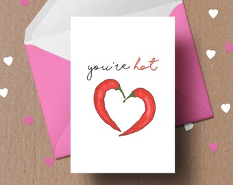 Food Pun Love Card - Instant Download - You're Hot