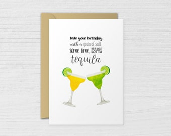 Birthday Card Take Your With A Grain Of Salt And Tequila