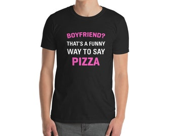 Pizza Lover Gifts For Single Ladies Women Tee Shirts