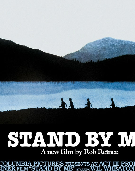 Stand By Me Movie Poster Digital Poster Download 300dpi Jpeg A3 And Tabloid Size 80 S Movie Posters