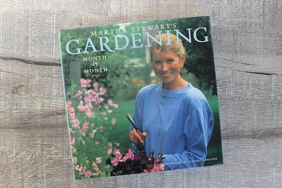 Month by Month Martha Stewarts Gardening