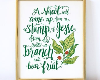 Stump of Jesse, Christmas Decor, Isaiah 11:1, Holiday, Green, Christmas Gift, Verse, Hand lettered, Scripture, Digital Printable