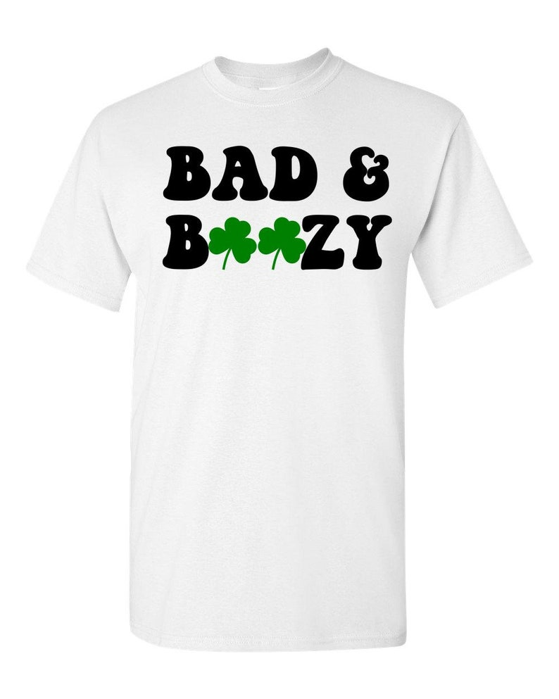 4d11421a3 St. Patricks Day Adult Unisex T-Shirt Bad and Boozy | Etsy