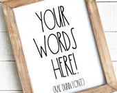 Create Your Own Printable, Custom Rae Dunn Print, Rae Dunn Digital Printable, Custom Text Printable, Housewarming Gift, Rae Dunn Sign