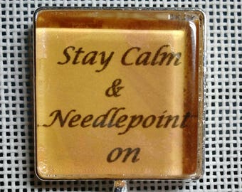 Gold Stay Calm & Needlepoint On needle minder