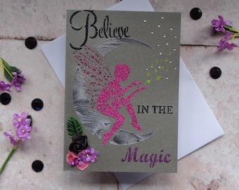 Fairy moon, Believe in the Magic Handmade Greeting card