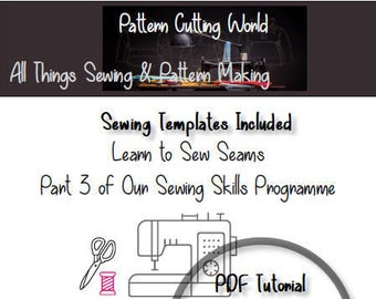 Sewing Techniques Tutorial - A Guide To Sewing The 3 Most Common Seams- Learn To Sew- Full Scale Templates and Instructions