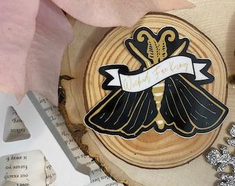 Wicked Fae King die-cut STICKER fae faeriebookish bookworm booklover gift
