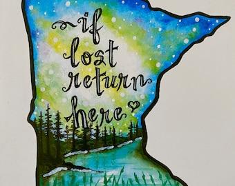 "Minnesota- "" If lost return here"" PRINT"