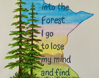 """Minnesota PRINT-""""Into the Forest..."""""""