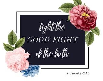 Fight the Good Fight Verse Canvas | Scripture Canvas | Bible Canvas | Christian Canvas | Home Decor