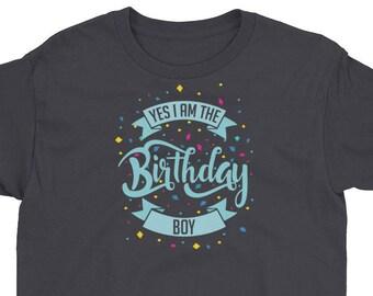 I'm the Birthday Boy! Youth Short Sleeve T-Shirt