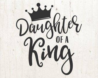 Daughter Of A King Etsy