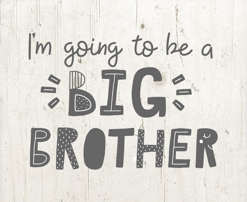 Promoted To Big Brother SVG Cut File for Cricut and Silhouette, I'm going  to be a Big Brother SVG PNG