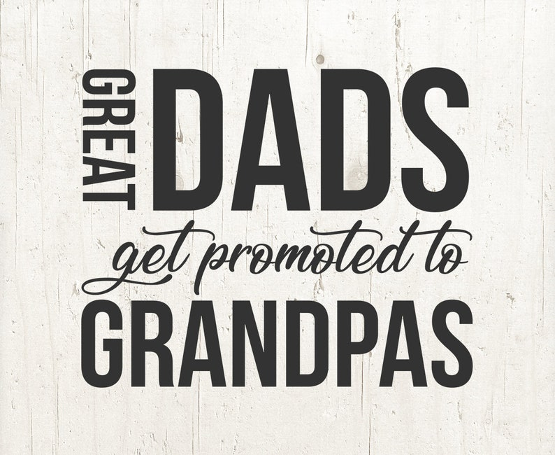 a18af0fe Great Dads Get Promoted To Grandpa svg t shirt tshirt Fathers | Etsy