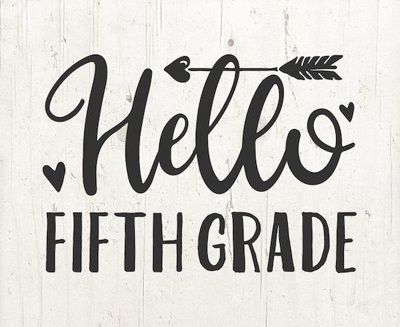 Hello Fifth Grade SVG 5th grade fifth grade sign 5th grade   Etsy