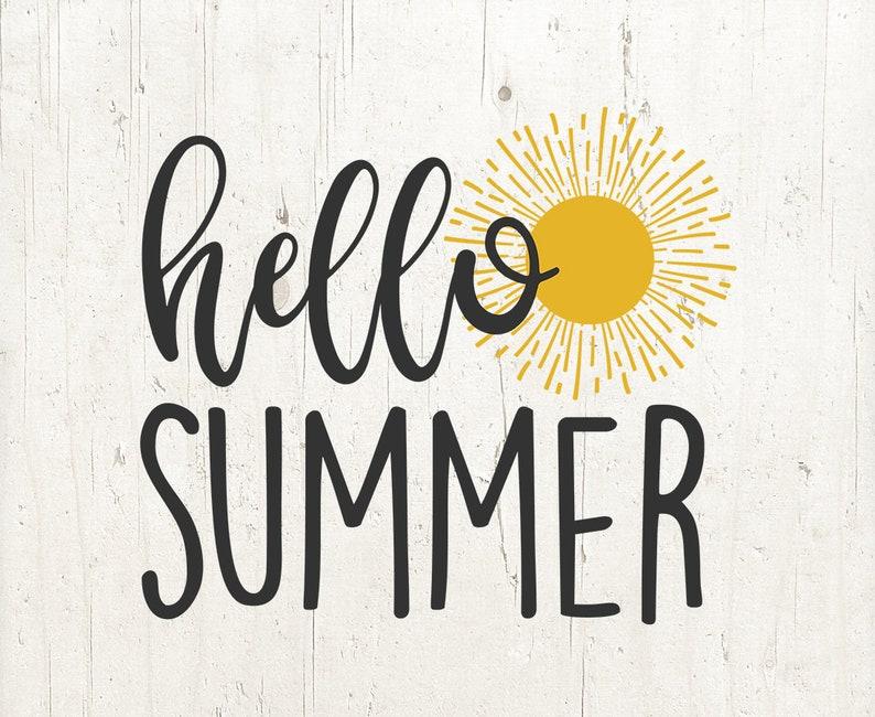 Hello Summer SVG   Summer SVG   Sunshine SVG   Summer Vacation   Summer Cut  File   Summer Shirt svg
