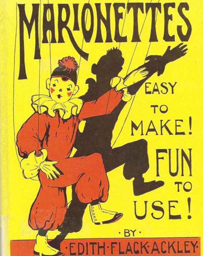 PDF 1929 Marionettes Instructions with printed pattern pieces to make the  toys