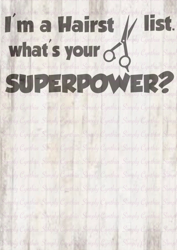 I Am A Hairstylist What's Your Superpower? SVG